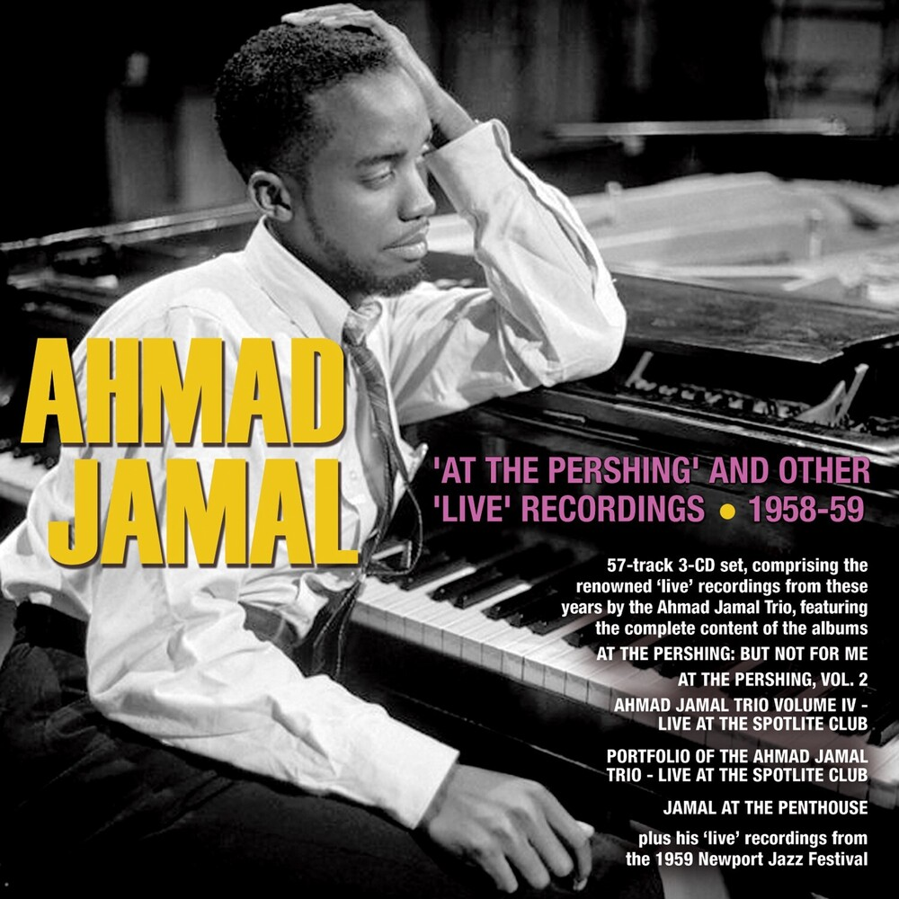 Ahmad Jamal - At The Pershing And Other Live Recordings 1958-59