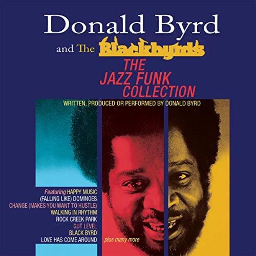 Donald Byrd & The Blackbyrds - Jazz Funk Collection (Uk)