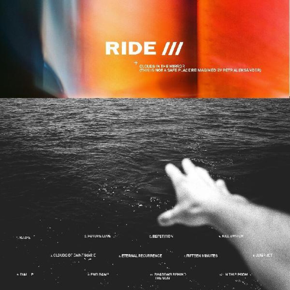 Ride - Clouds In The Mirror (This Is Not A Safe Place reimagined by Petr     Aleksander)
