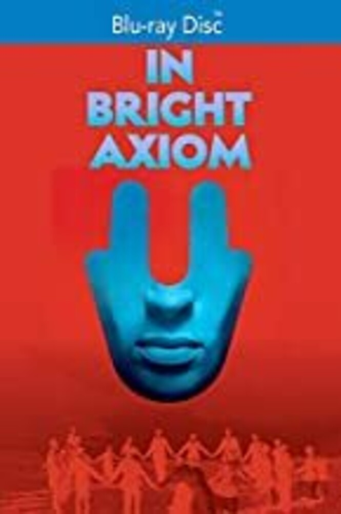 - In Bright Axiom