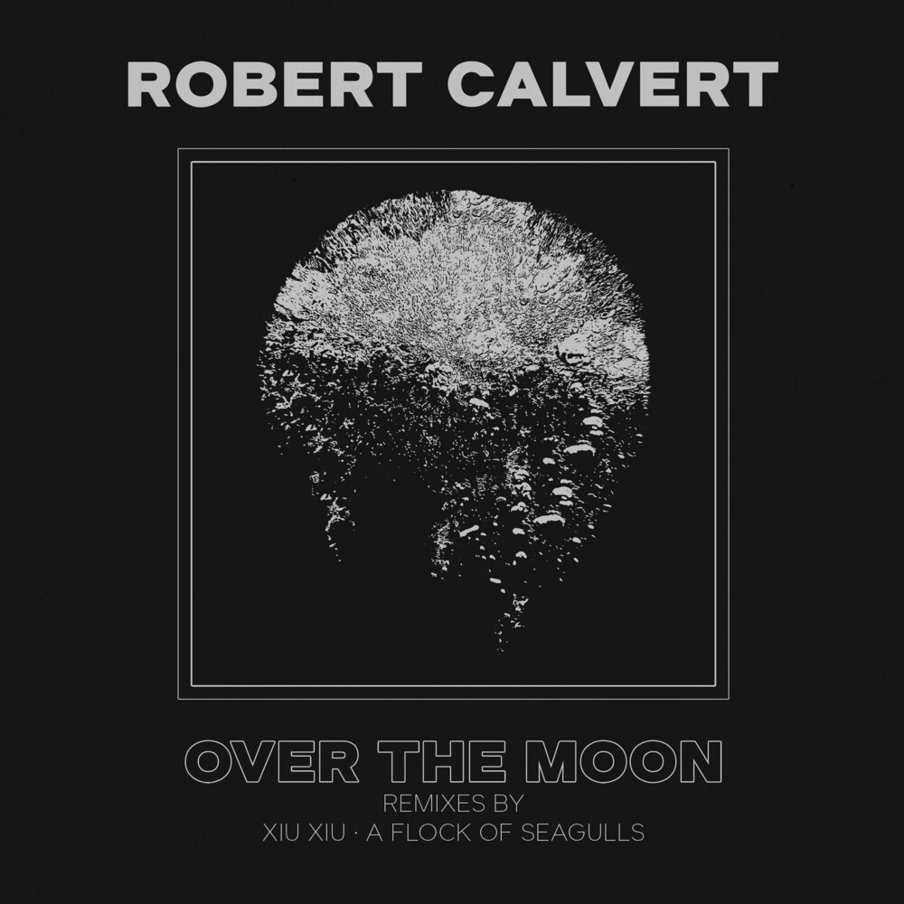 Robert Calvert - Over The Moon [Colored Vinyl] [Limited Edition]