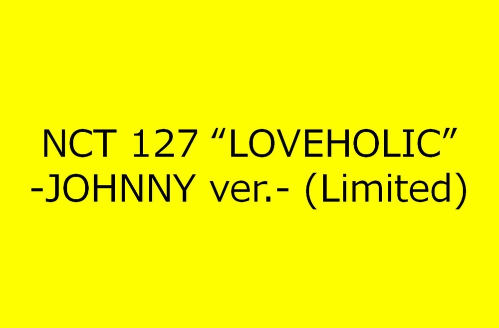 NCT 127 - Loveholic (Johnny Version) [Import]