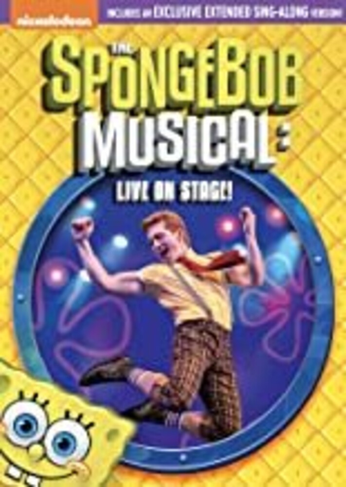 Spongebob Squarepants: Spongebob Musical - Live on - SpongeBob SquarePants: The SpongeBob Musical - Live on Stage!
