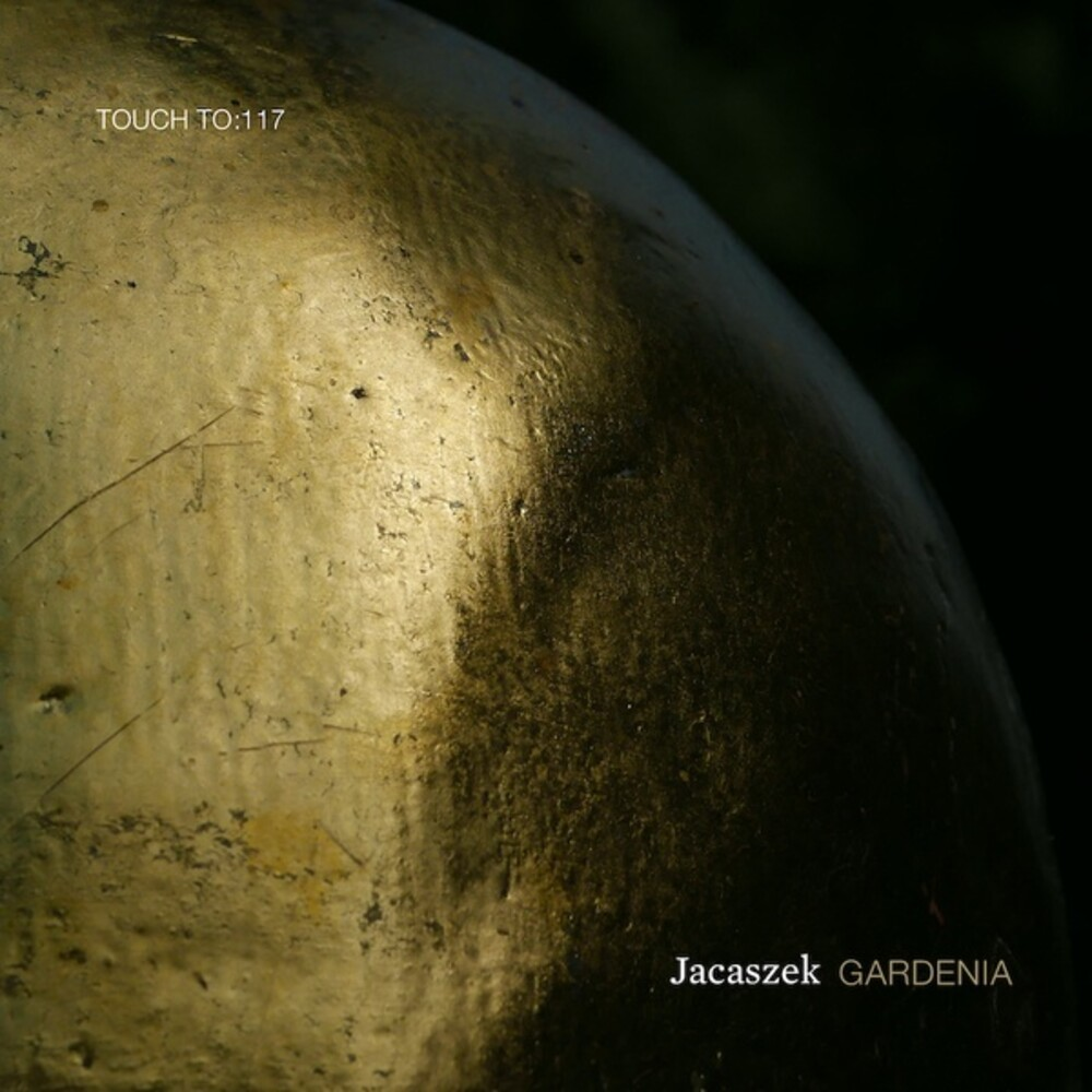 Jacaszek - Gardenia