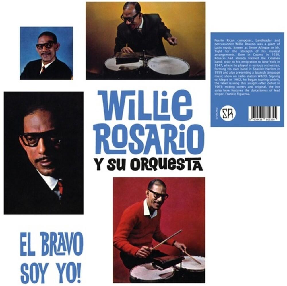 Willie Rosario - El Bravo Soy Yo