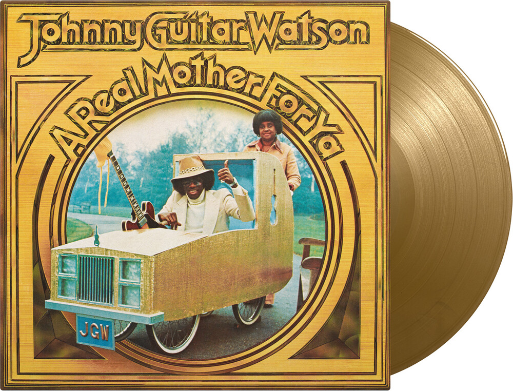 Johnny Watson Guitar - Real Mother For Ya (Bonus Track) (Gol) [Limited Edition] [180 Gram]