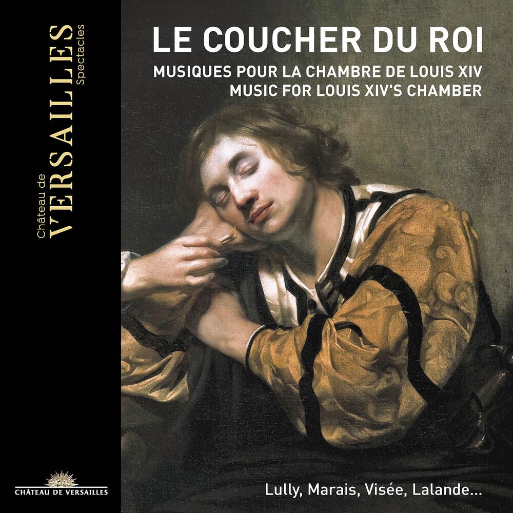 Le Coucher Du Roi / Various - Le Coucher Du Roi