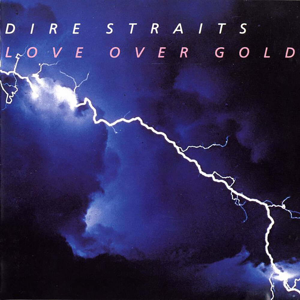 Dire Straits - Love Over Gold (Bme)