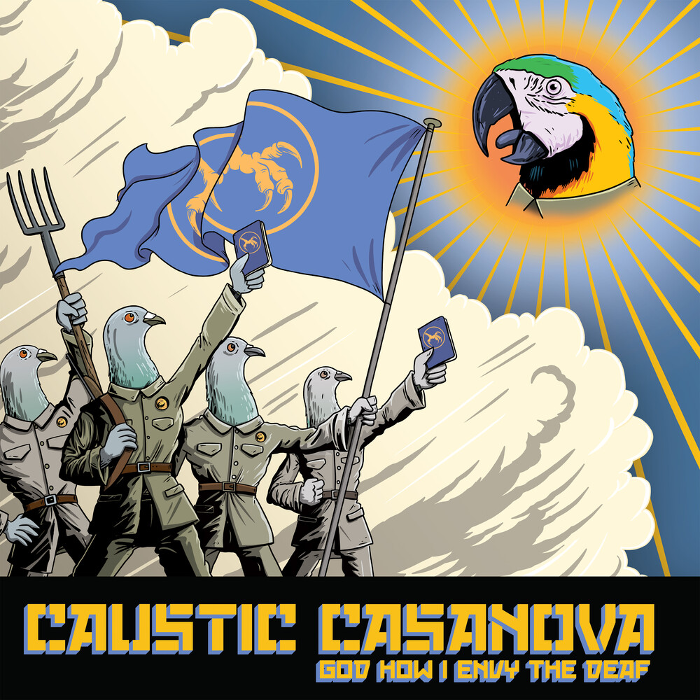 Caustic Casanova - God How I Envy the Deaf (Yellow Vinyl)