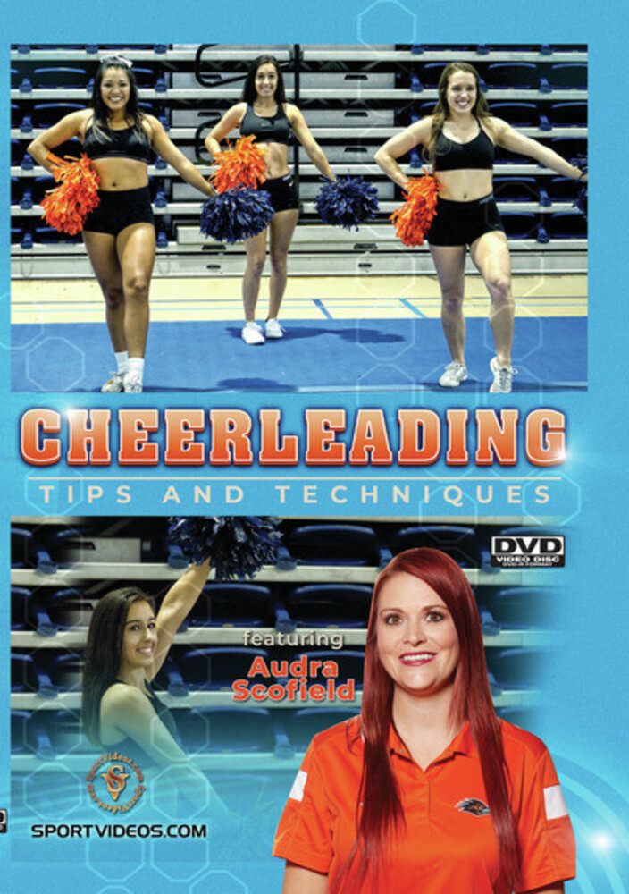Cheerleading Tips & Techniques (Audra Scofield) - Cheerleading Tips And Techniques (Audra Scofield)
