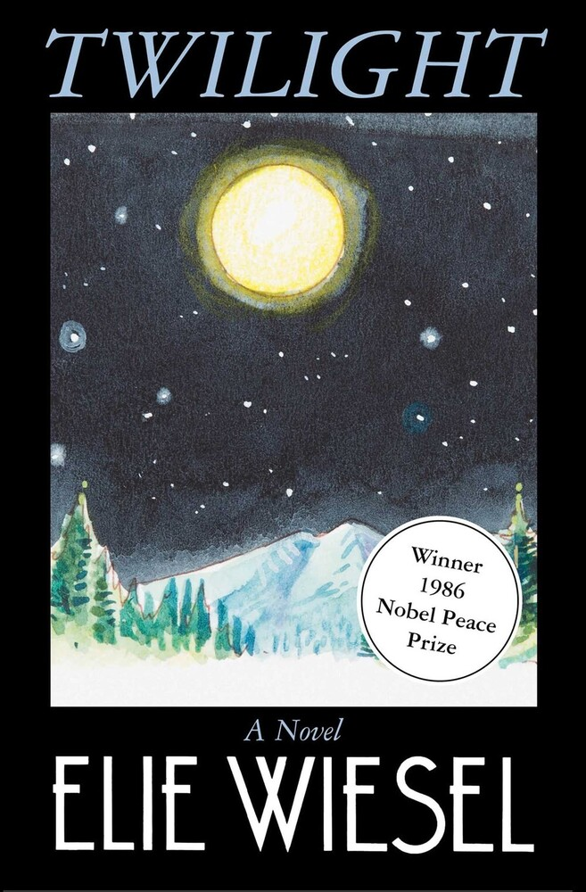 Wiesel, Elie - Twilight: A Novel