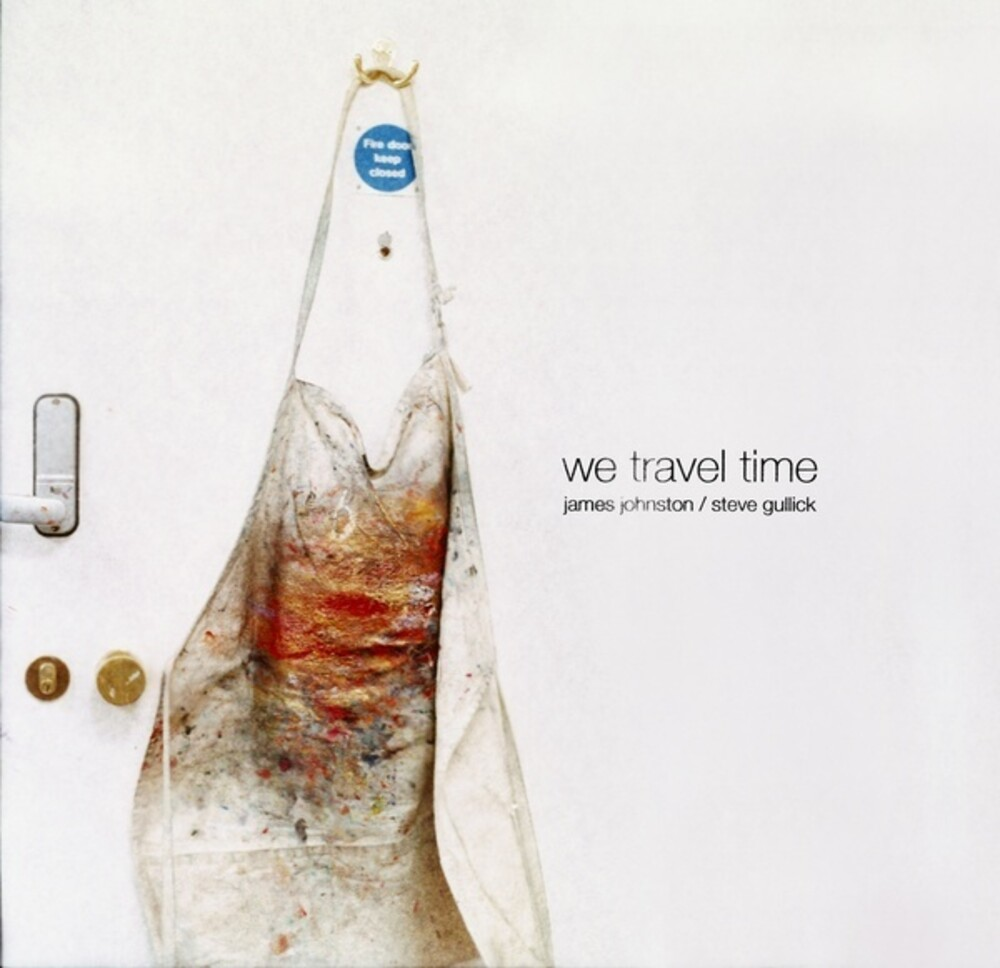 James Johnston  / Gullick,Steve - We Travel Time
