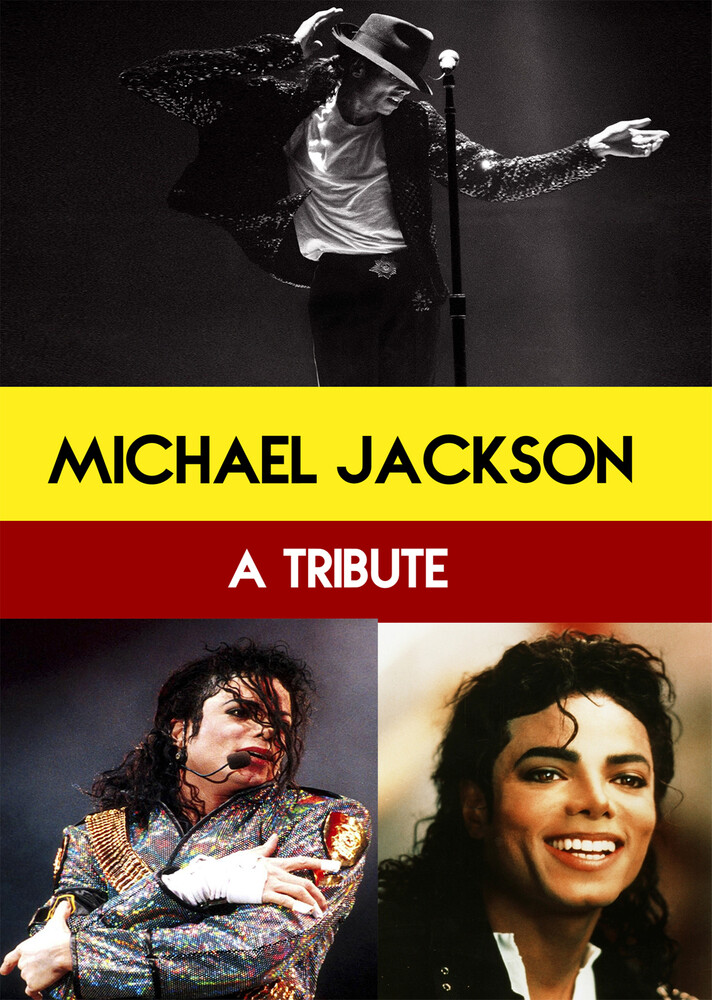 - Michael Jackson : A tribute