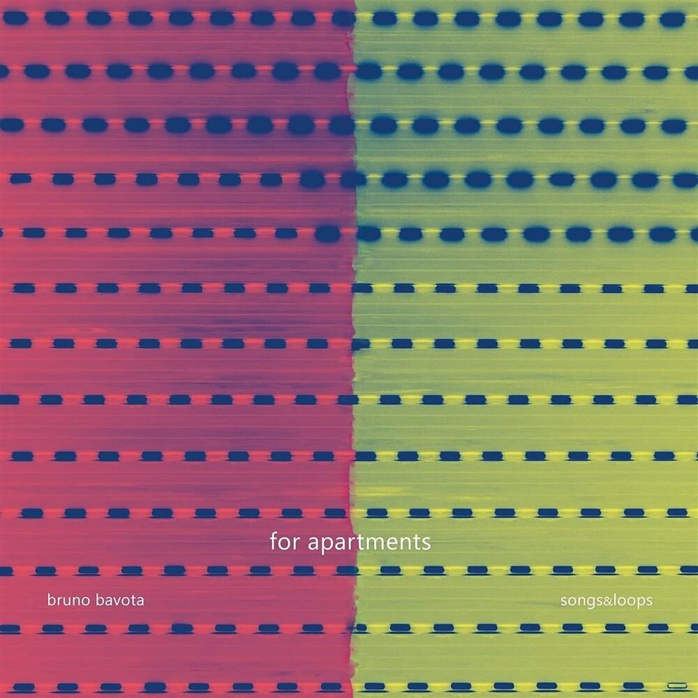 Bruno Bavota - For Apartments: Songs & Loops
