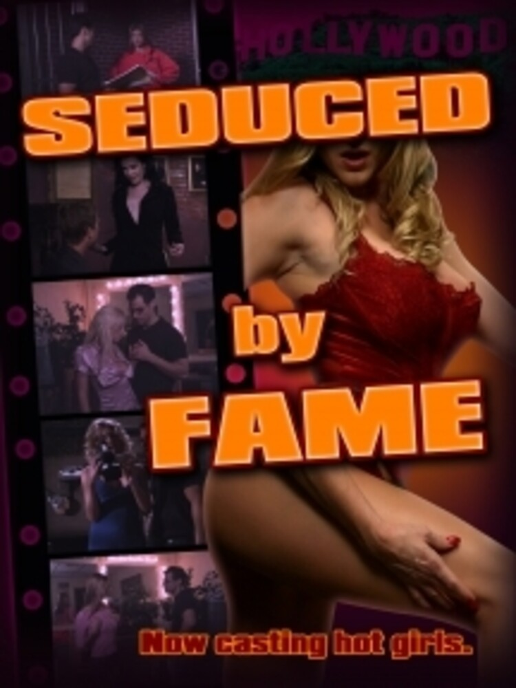 Seduced by Fame - Seduced By Fame