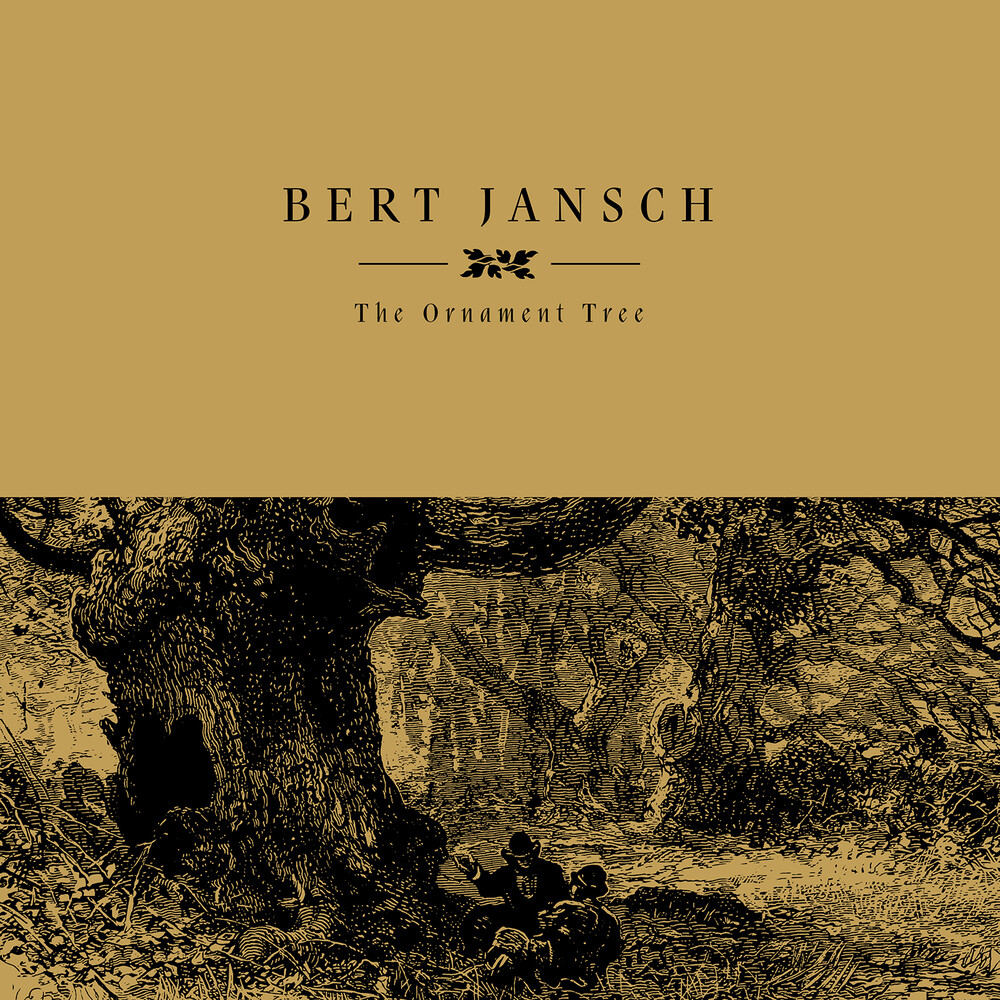 Bert Jansch - Ornament Tree [Reissue]