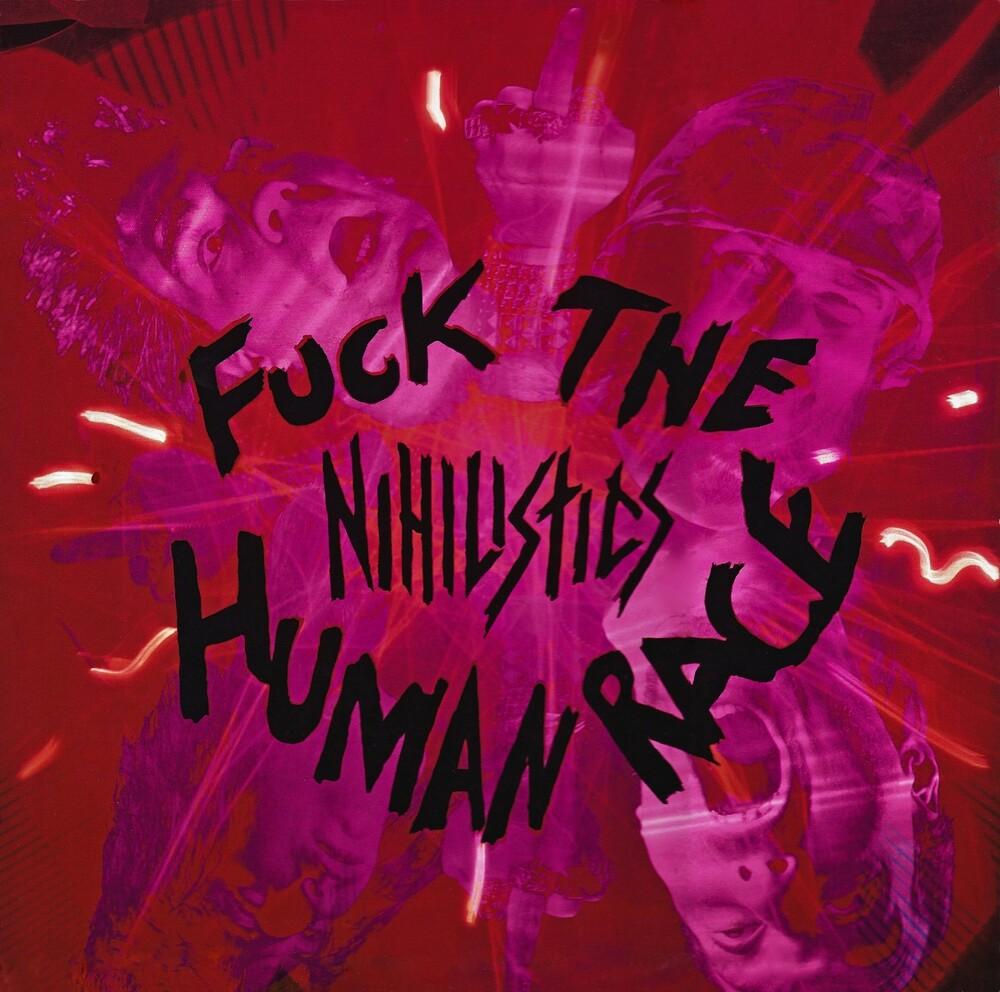 Nihilistics - Fuck The Human Race