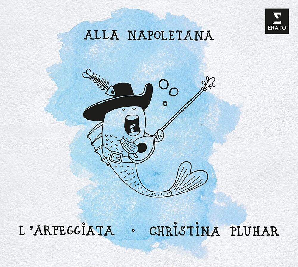 L'arpeggiata / Christina Pluhar - Alla Napoletana