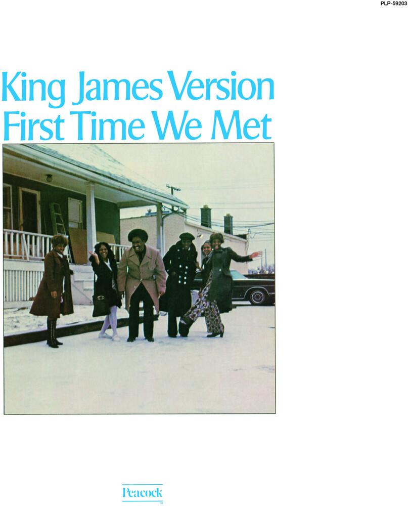 King James Version - First Time We Met