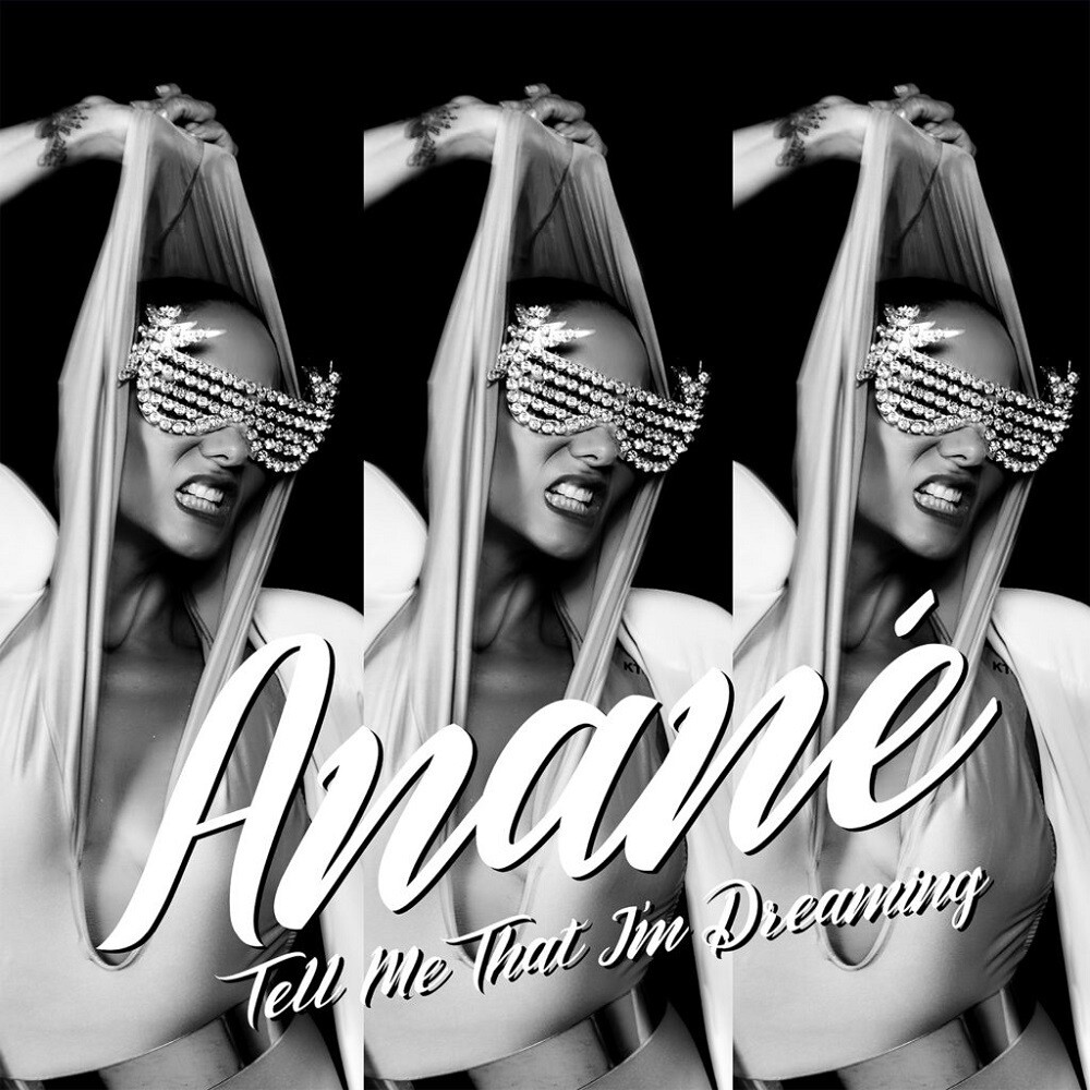 Anane - Tell Me That I'm Dreaming (Louie Vega and Dave Lee Remixes)