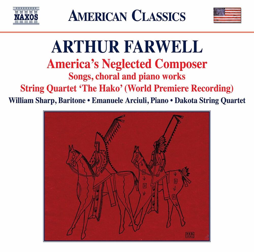 Farwell / Sharp / Dakota String Quartet - America's Neglected Composer