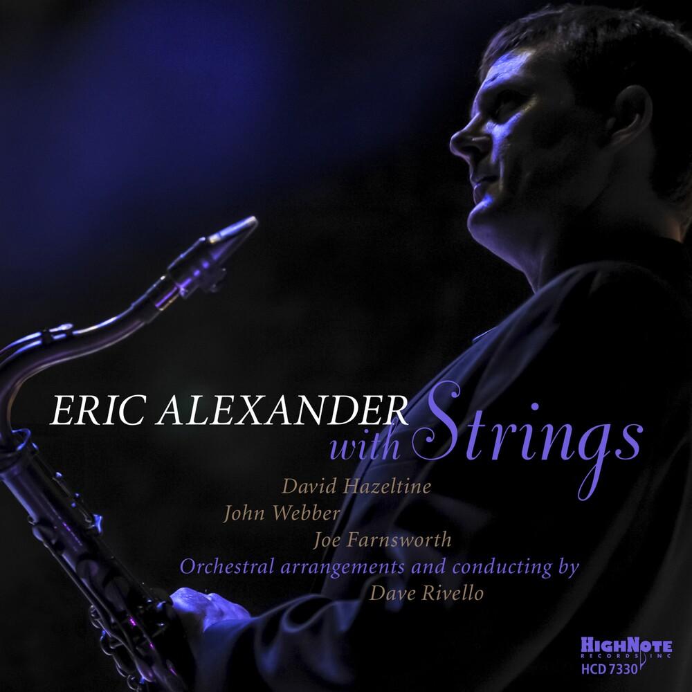 Eric Alexander - Eric Alexander With Strings