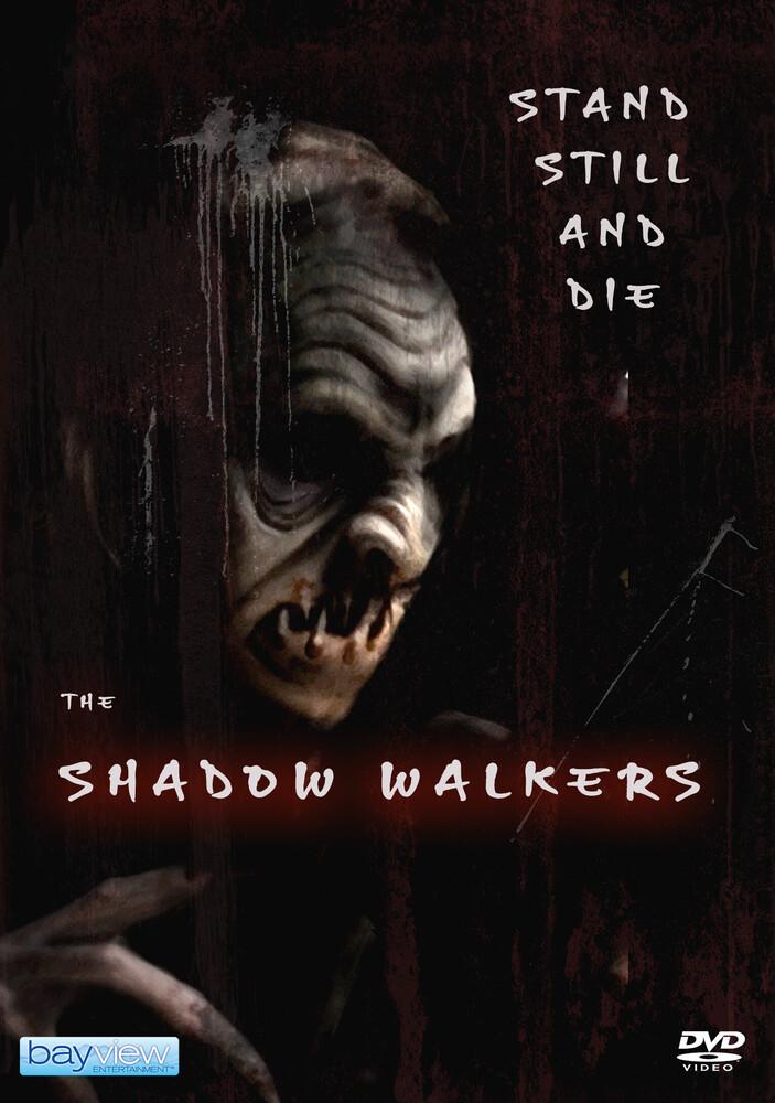 - Shadow Walkers