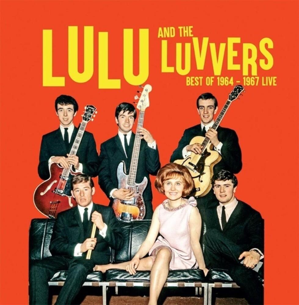 Lulu & Luvvers - Best of 1964-1967 Live