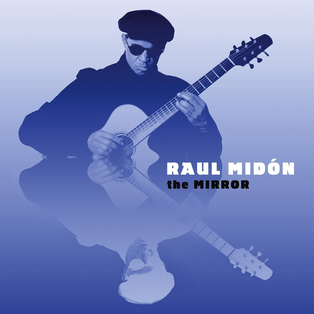 Raul Midon - The Mirror