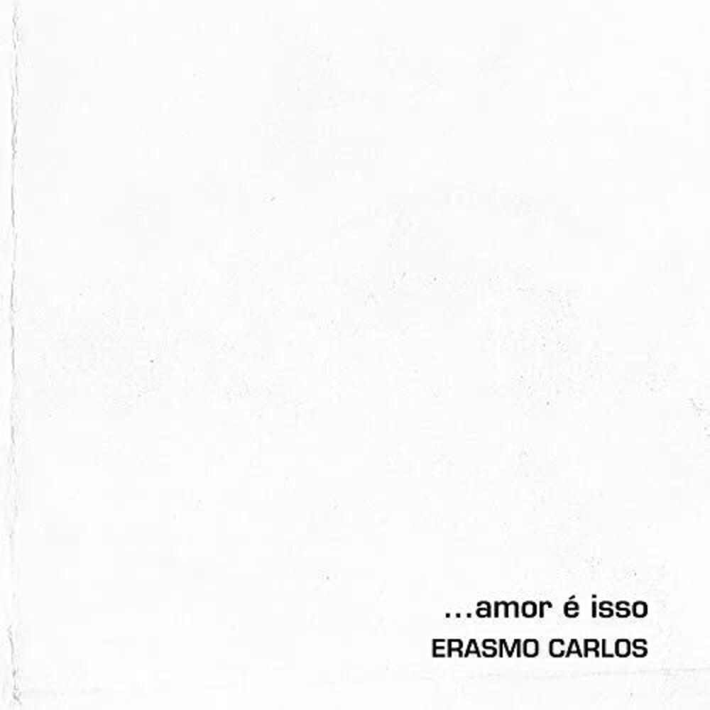 Erasmo Carlos - Amor E Isso