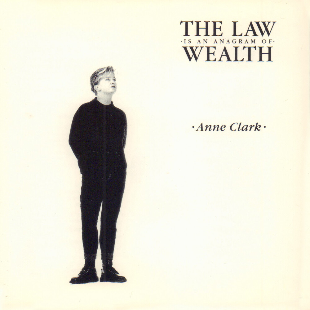 Anne Clark - The Law Is An Anagram Of Wealth [LP]