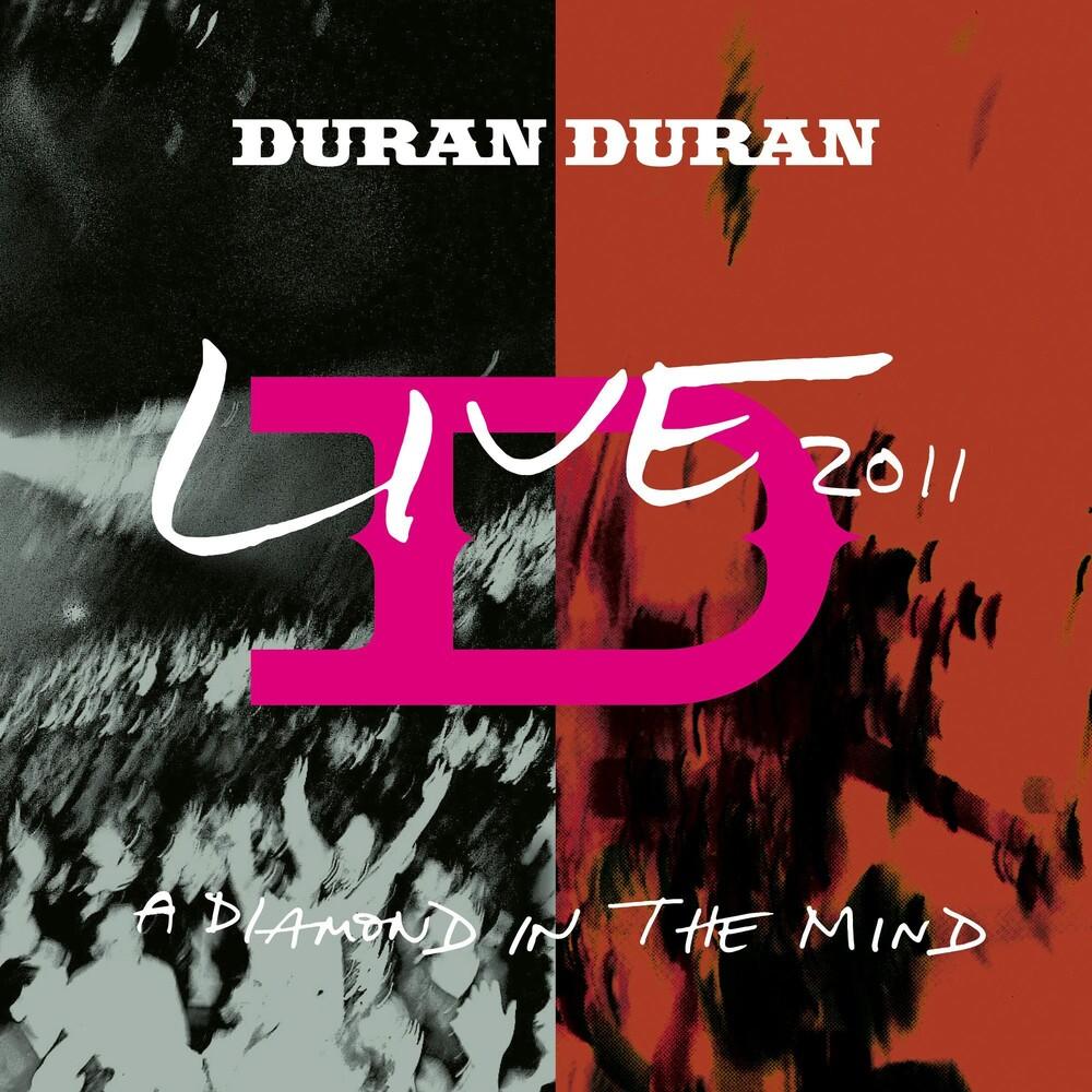 Duran Duran - Diamond In The Mind - Live 2011 (Ltd) (Reis)