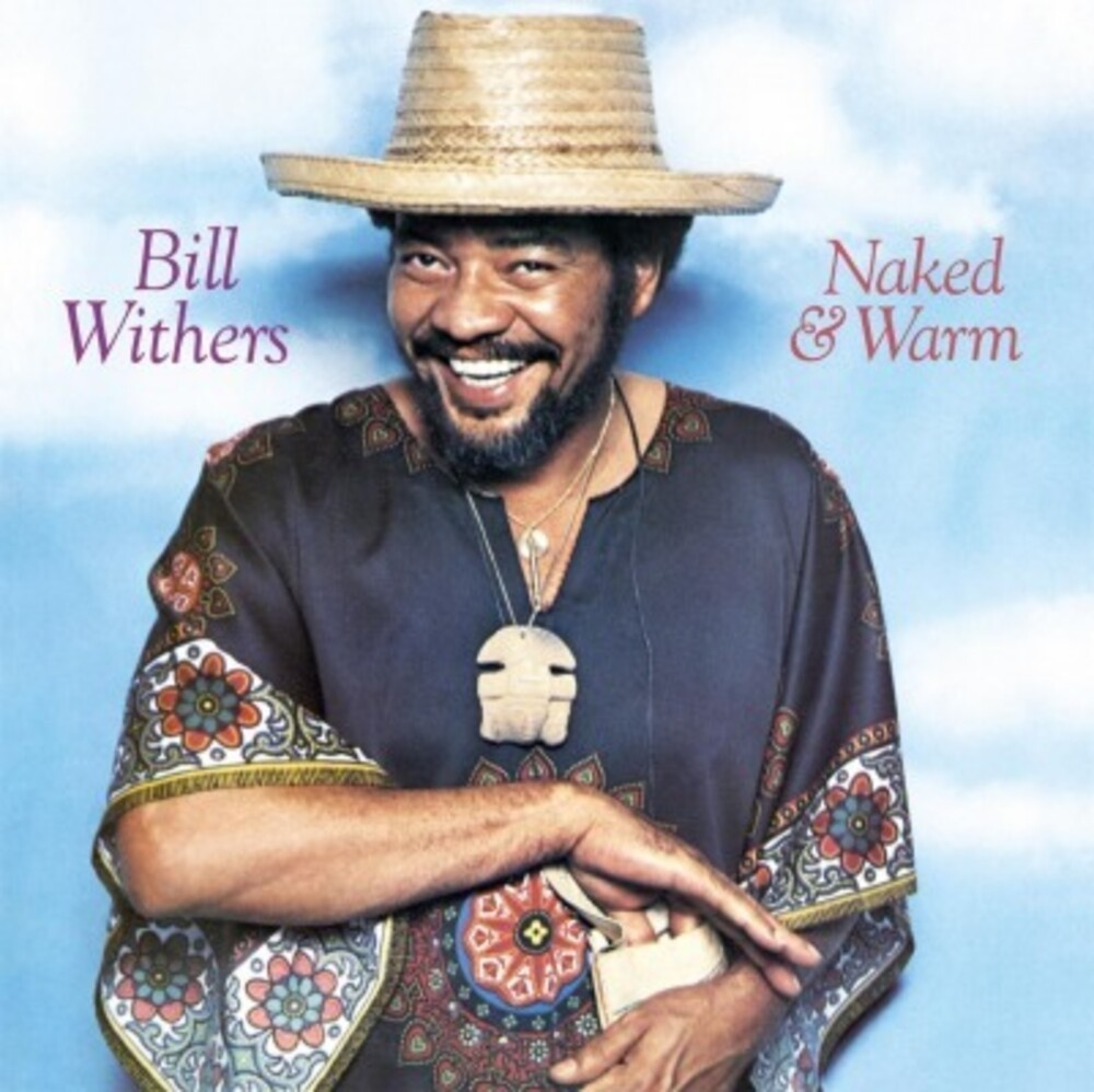 Bill Withers - Naked & Warm (Blk) (Hol)