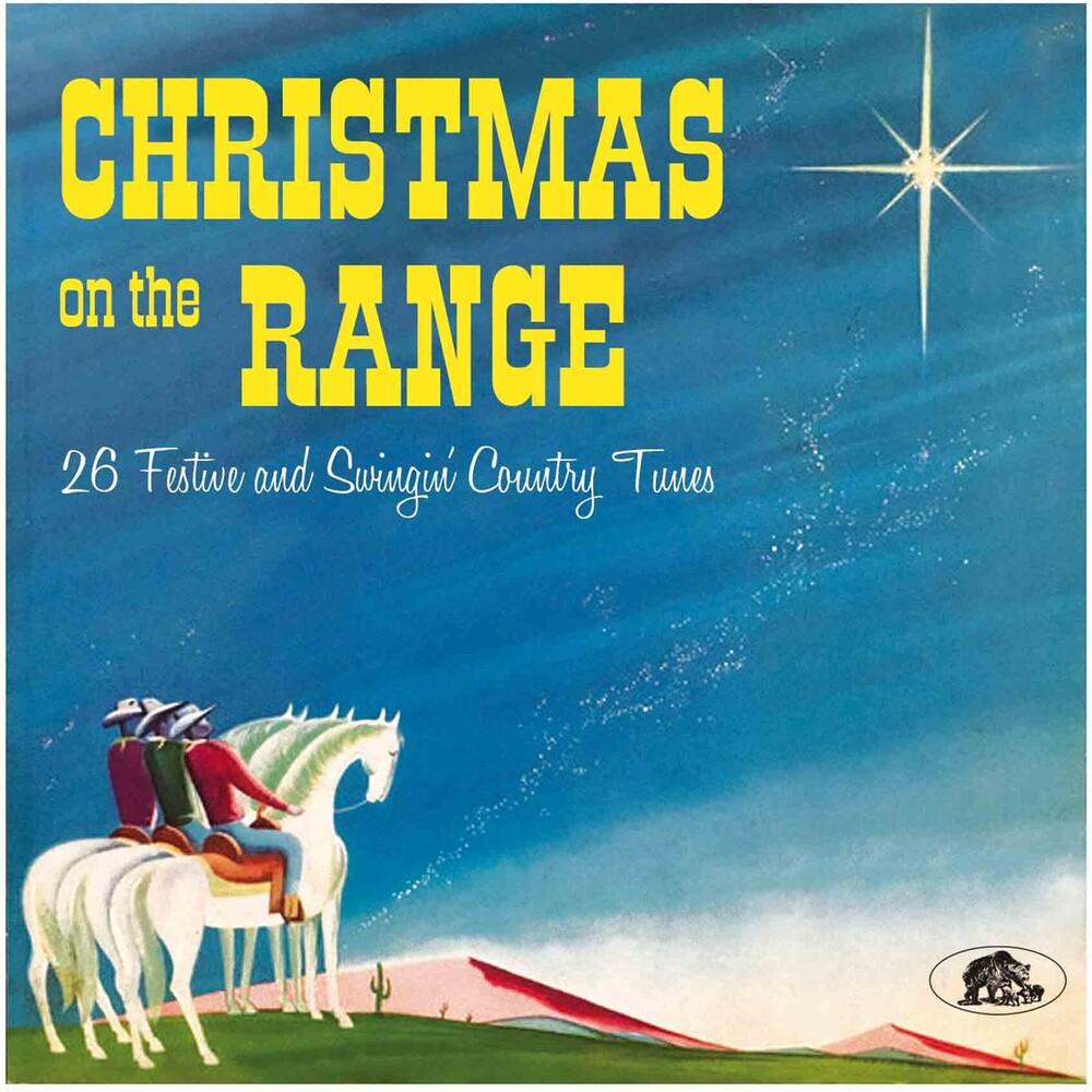 Christmas On The Range 26 Festive / Various - Christmas On The Range: 26 Festive / Various