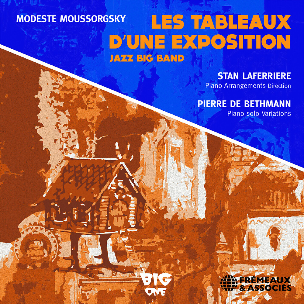 Mussorgsky / Laferriere / Big One Orchestra - Les Tableaux D'une Exposition
