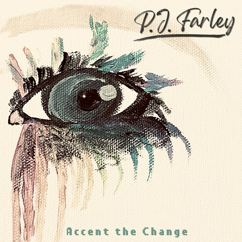 P Farley J - Accent The Change