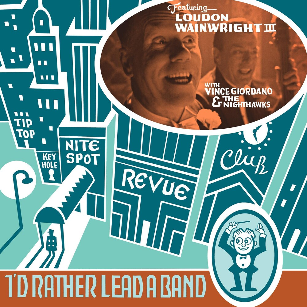 Loudon Wainwright III - I'd Rather Lead A Band [LP]
