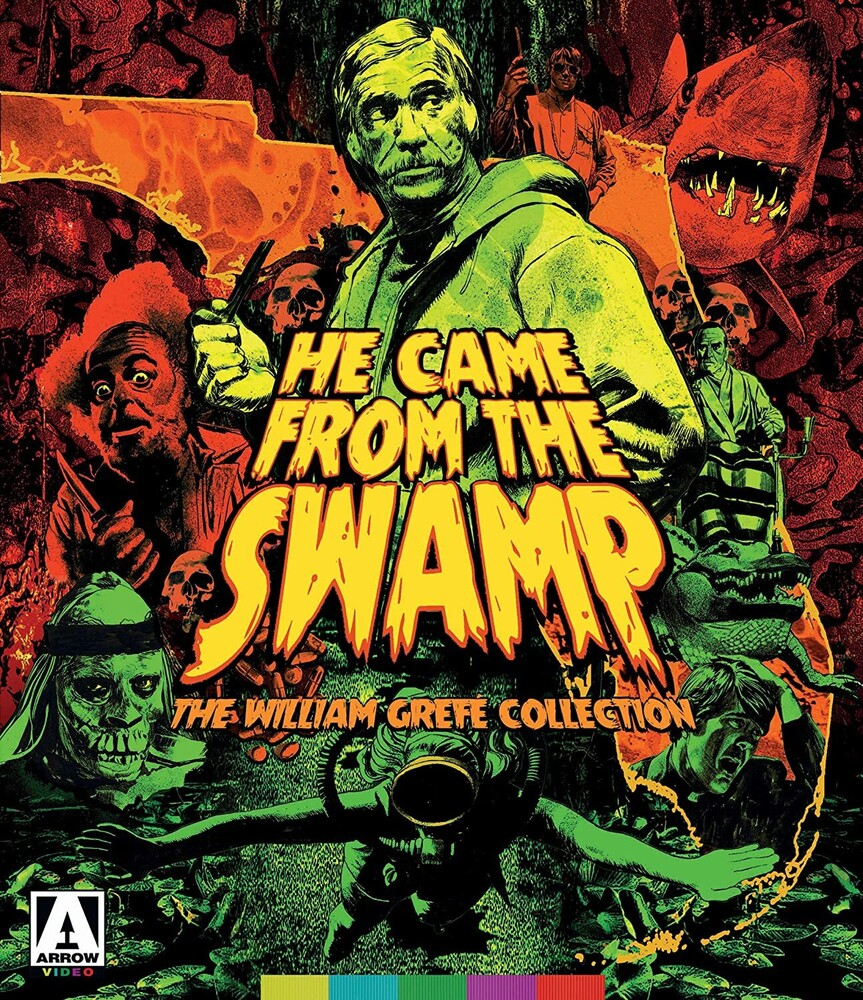 He Came From the Swamp: The William Grefe Coll - He Came From The Swamp: The William Grefe Coll