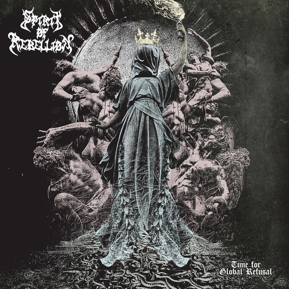 Spirit Of Rebelion - Time For Global Refusal