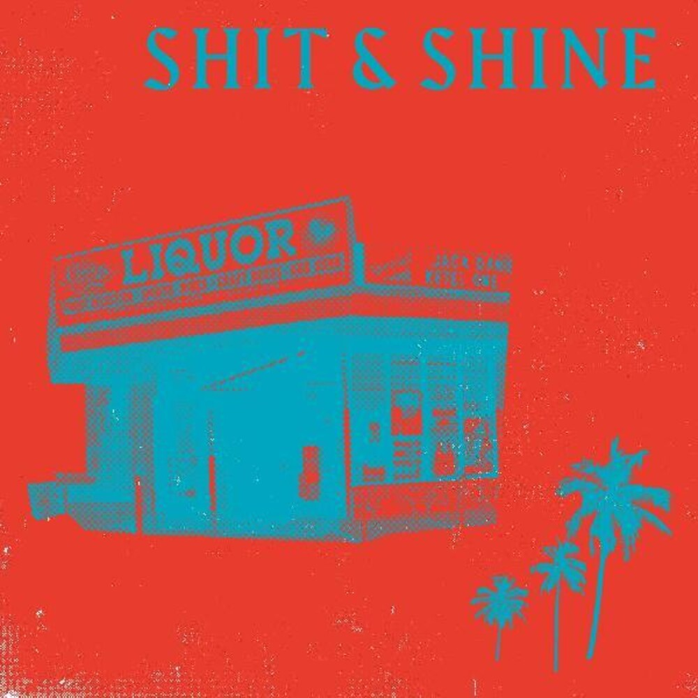 Shit & Shine - Malibu Liquor Store (Blue) [Colored Vinyl] (Red)