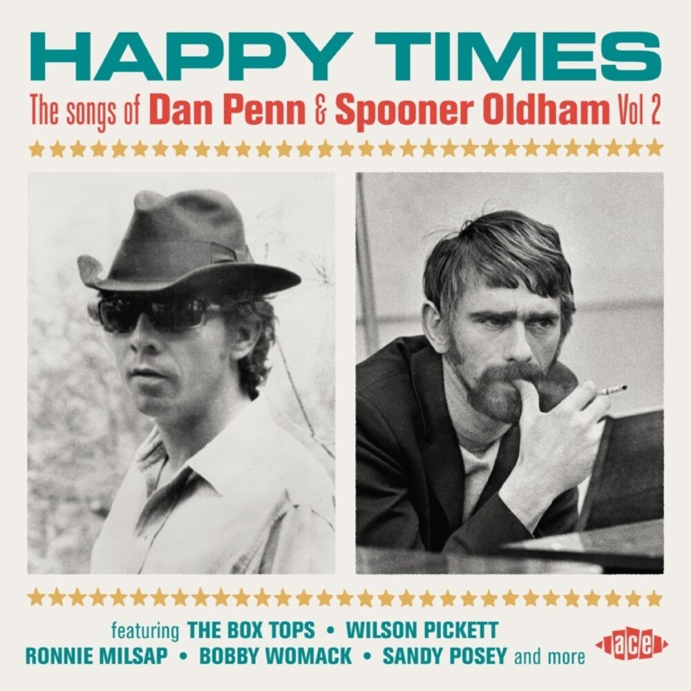 Happy Times Songs Of Dan Penn & Spooner Oldham 2 - Happy Times: Songs Of Dan Penn & Spooner Oldham Vol 2 / Various