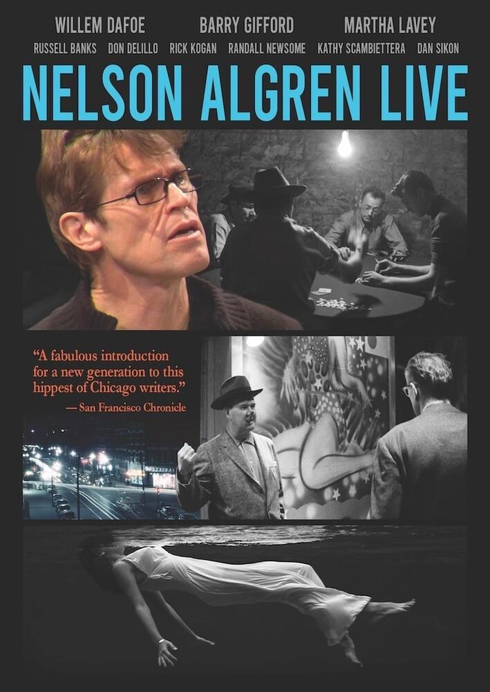 Nelson Algren Live - Nelson Algren Live