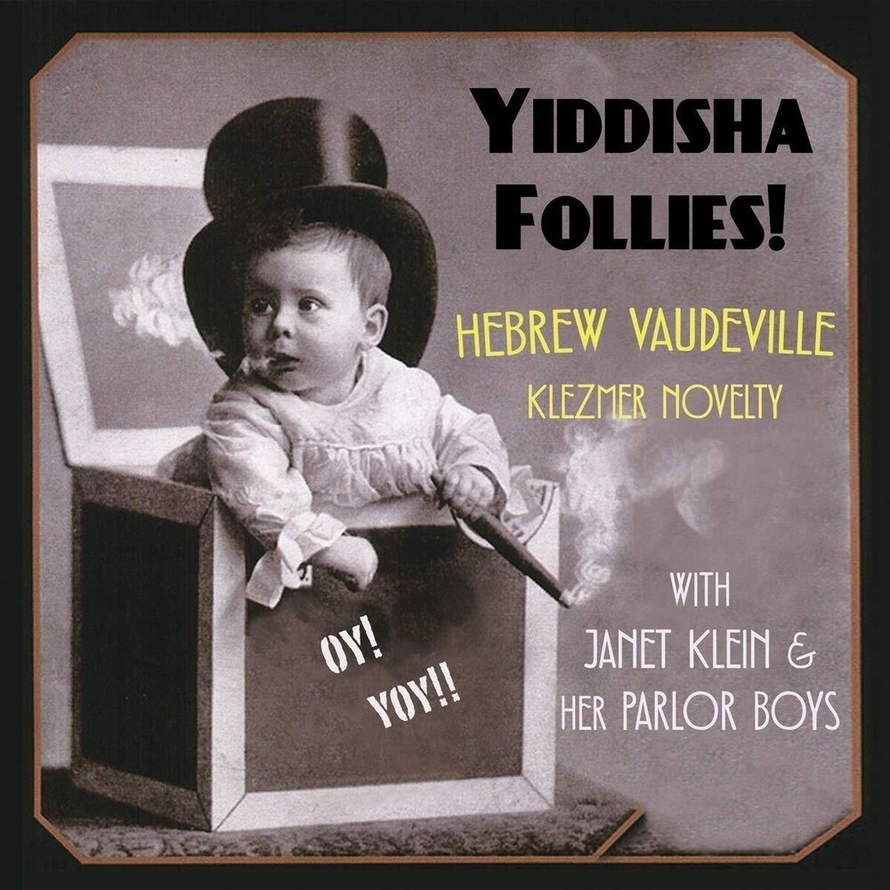 Janet Klein & Her Parlor Boys - Yiddisha Follies