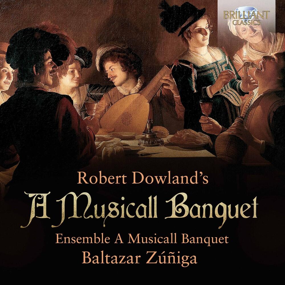 Dowland / Zuniga / Ensemble A Musicall Banquet - Musicall Banquet