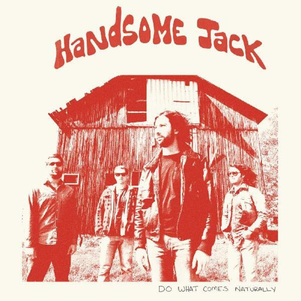 Handsome Jack - Do What Comes Naturally [Colored Vinyl] [Clear Vinyl] (Org)