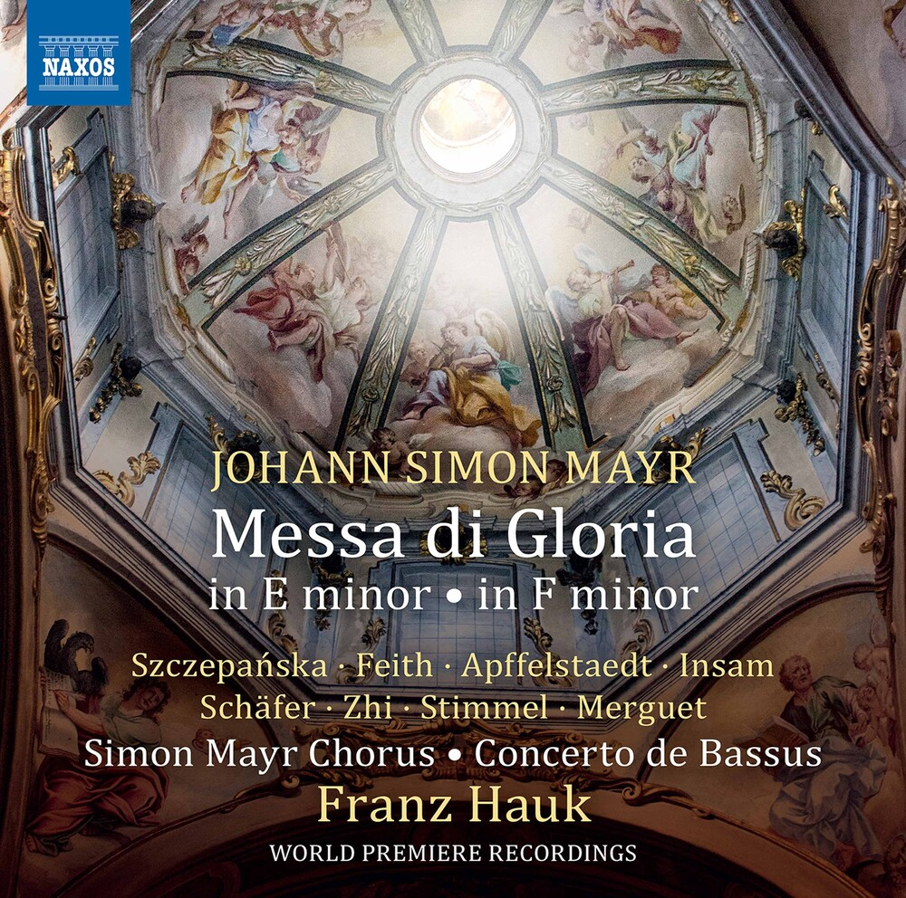 Mayr / Simon Mayr Chorus / Hauk - Messa Di Gloria In E Minor