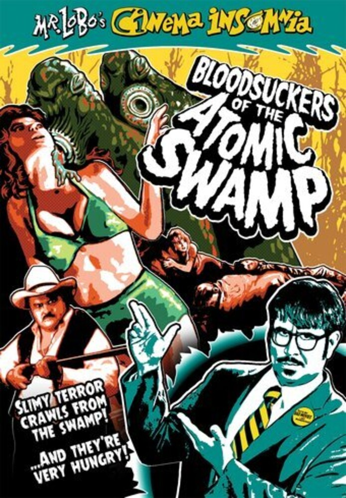 - Mr Lobo's Cinema: Bloodsuckers Of Atomic Swamp