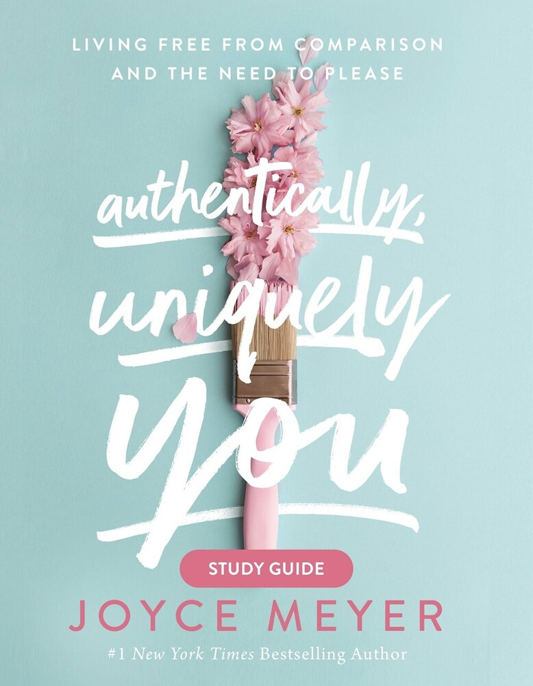 Joyce Meyer - Authentically Uniquely You Study Guide (Ppbk)