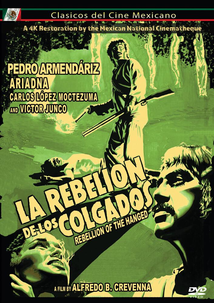 - Rebelion De Los Colgados Aka The Rebelion Of The Hanged