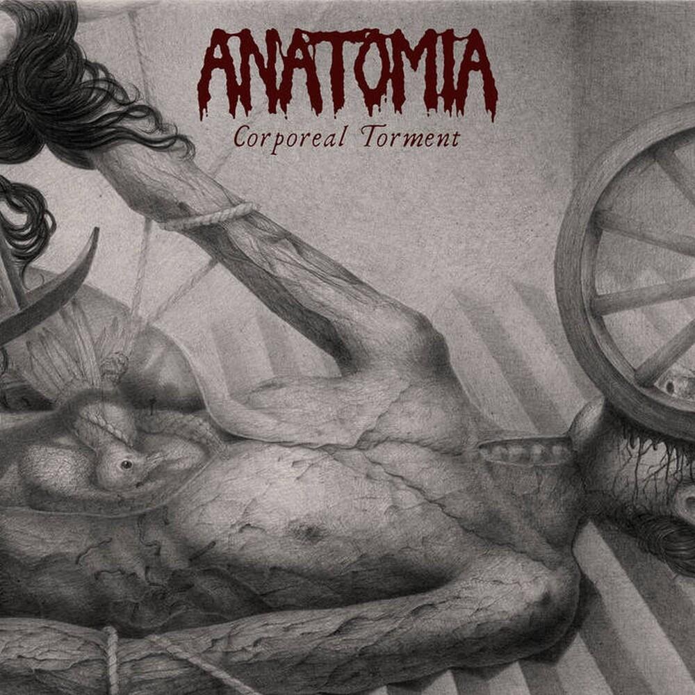 Anatomia - Corporeal Torment (Uk)